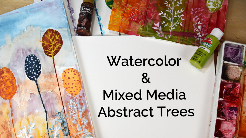 Watercolor & Mixed Media Abstract Tree Landscape For Beginners