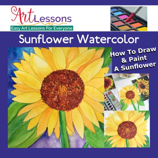 Watercolor Sunflower Art Lesson